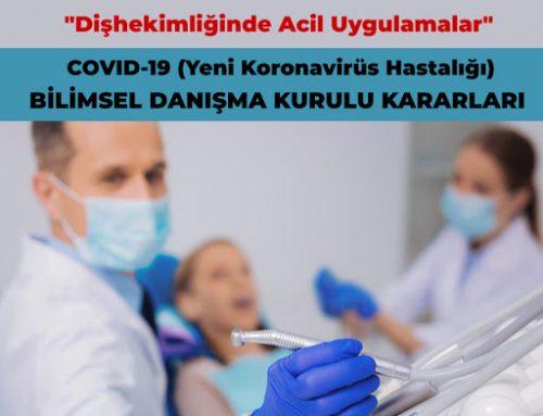Diş Hekimliği Uygulamalarındaki Acil ve Zorunlu Hizmetler