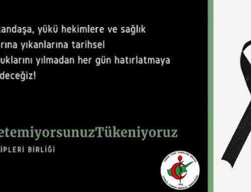 Hekimlere ve Türk Tabipleri Birliği'ne Saldırılar Kabul Edilemez
